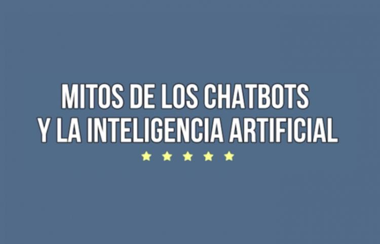 Los mitos más comunes sobre el uso de chatbots e Inteligencia Artificial