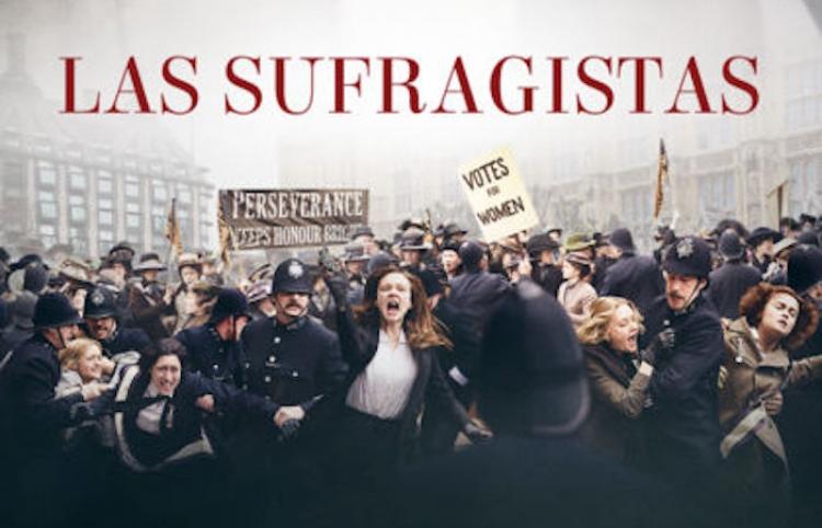 "Studio Universal rinde tributo al ""poder femenino"" con ""Las Sufragistas"""