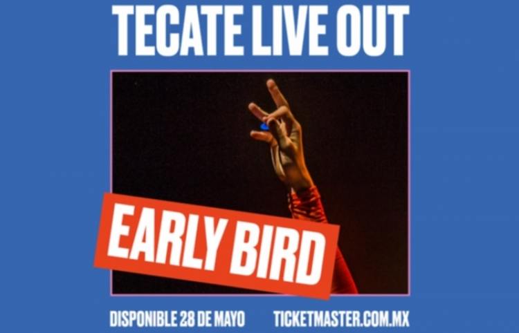 Empieza Tecate Live Out su Early Bird